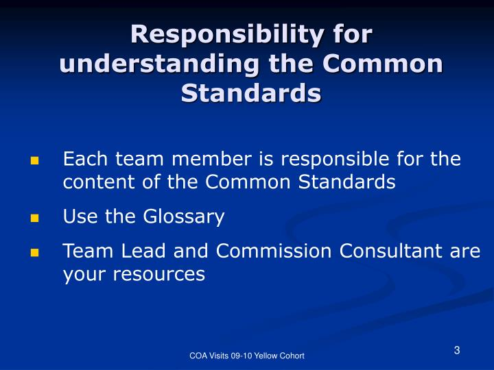 Responsibility for understanding the common standards