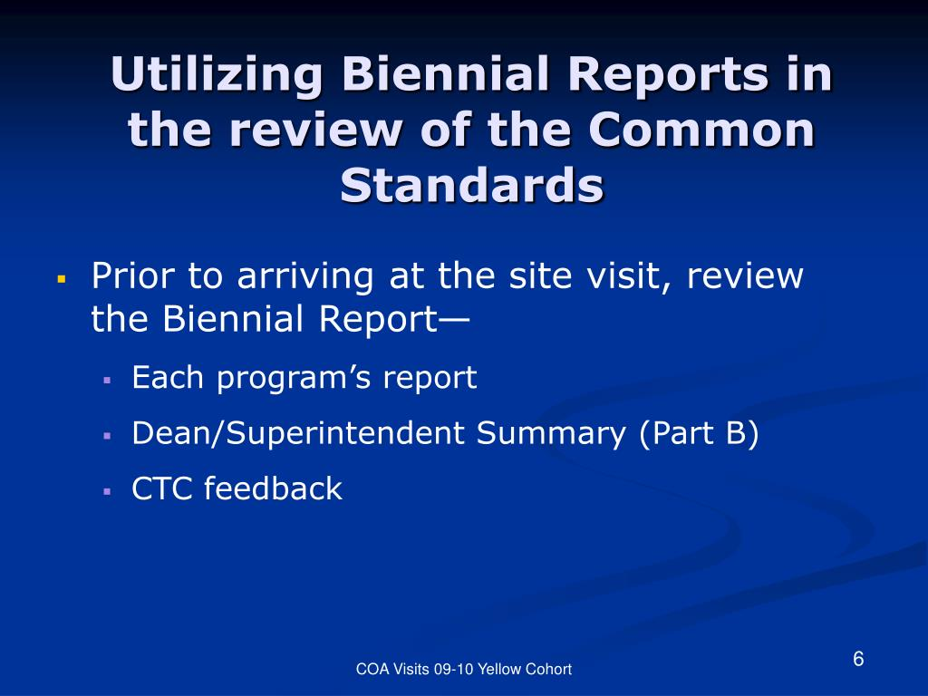 Utilizing Biennial Reports in the review of the Common Standards