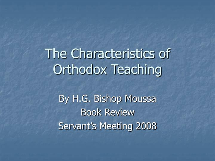 The characteristics of orthodox teaching l.jpg