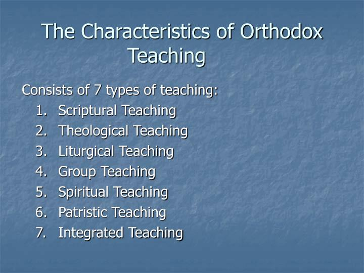 The characteristics of orthodox teaching2