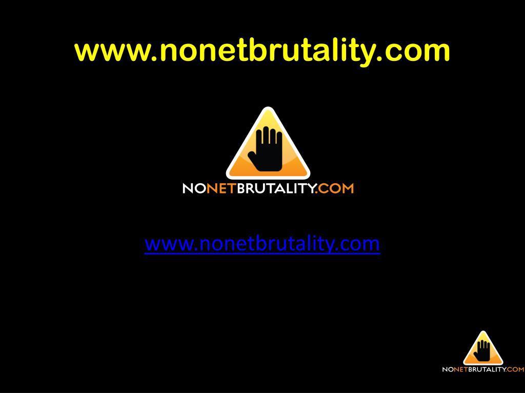 www.nonetbrutality.com