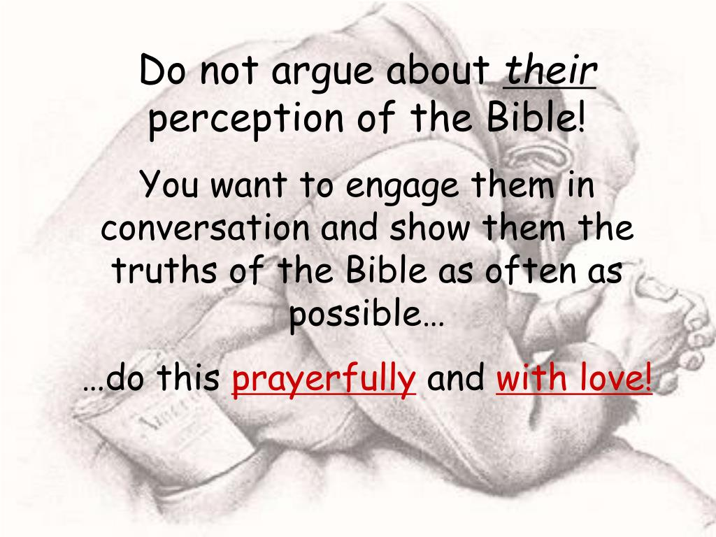 Do not argue about
