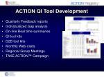 action qi tool development
