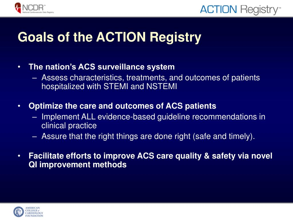 Goals of the ACTION Registry