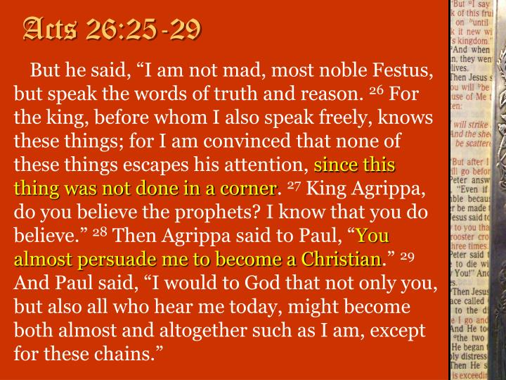 Acts 26:25-29