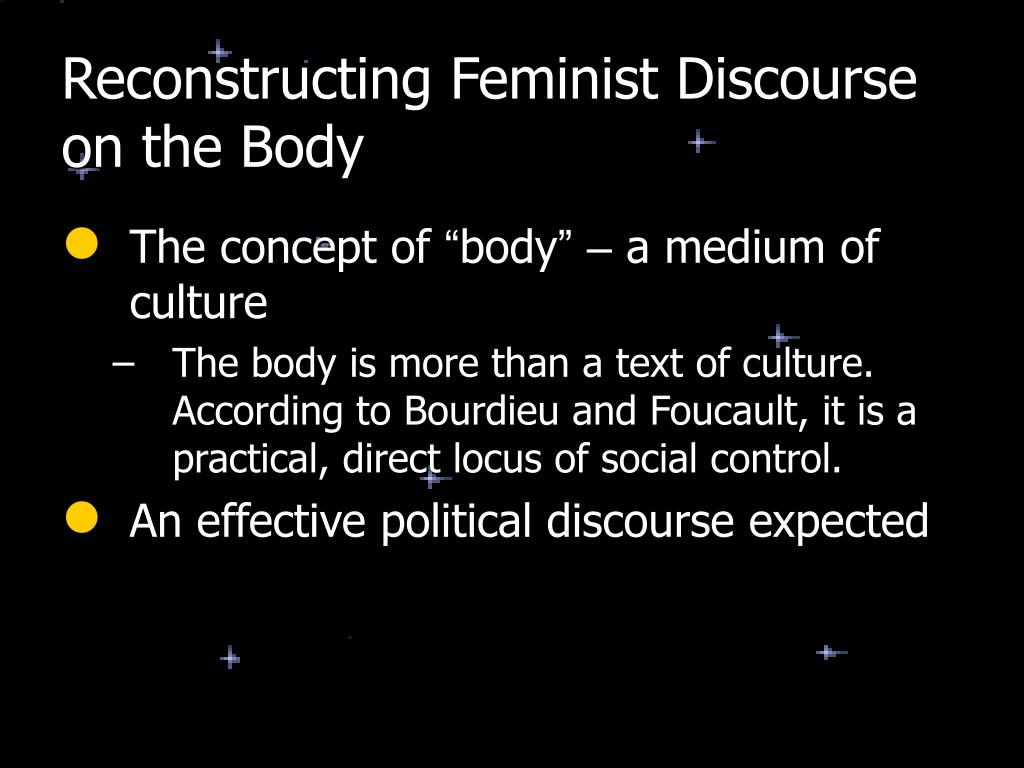 Reconstructing Feminist Discourse on the Body