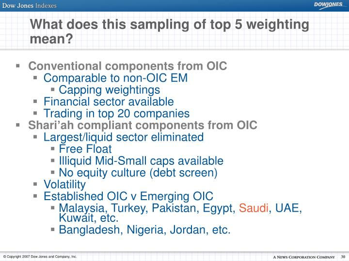 What does this sampling of top 5 weighting mean?