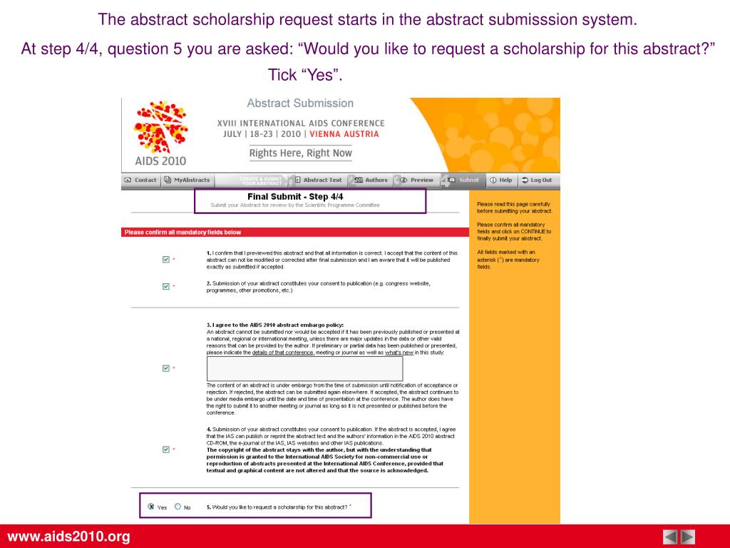 The abstract scholarship request starts in the abstract submisssion system.