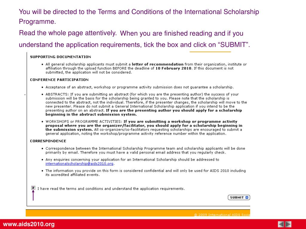 You will be directed to the Terms and Conditions of the International Scholarship Programme.