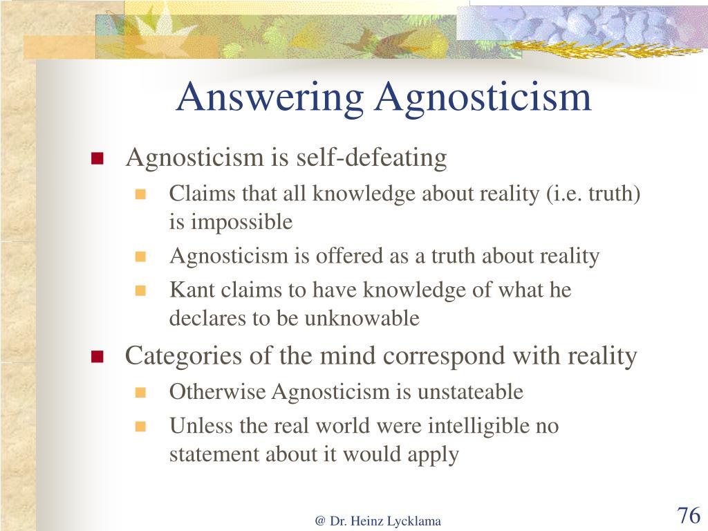 Answering Agnosticism