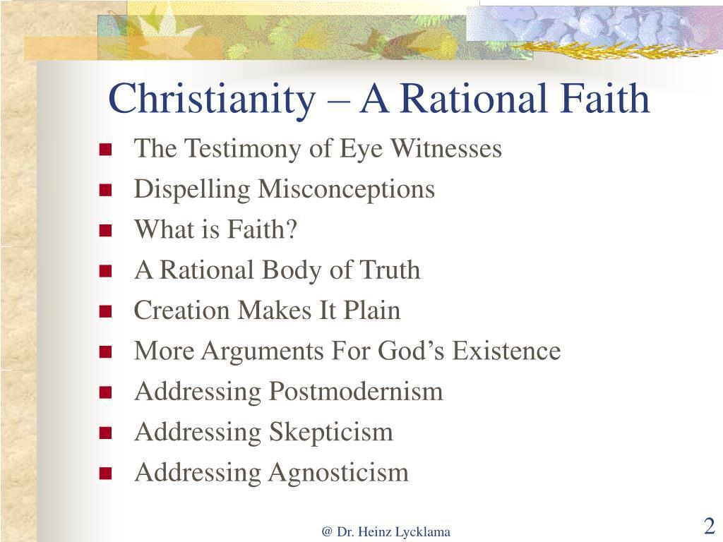 Christianity – A Rational Faith
