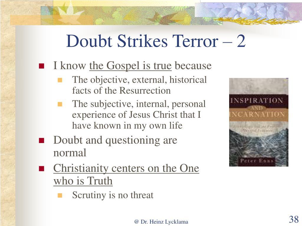 Doubt Strikes Terror – 2