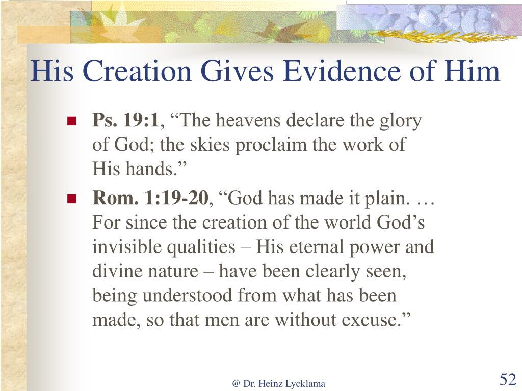 His Creation Gives Evidence of Him