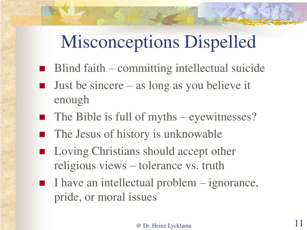 Misconceptions Dispelled