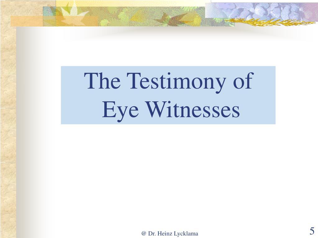The Testimony of