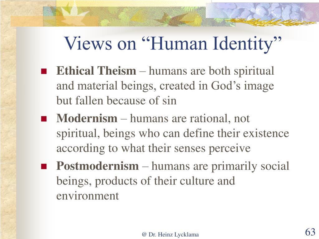 "Views on ""Human Identity"""