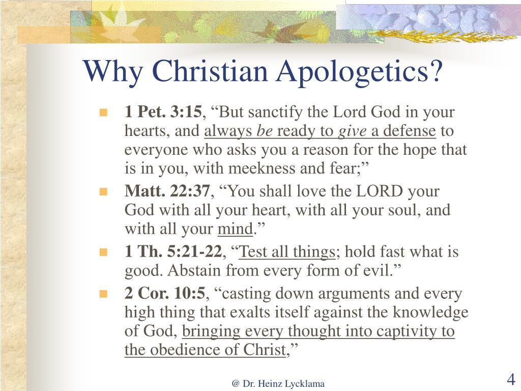 Why Christian Apologetics?
