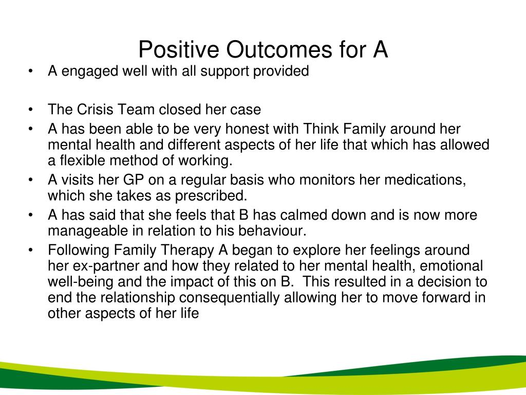 Positive Outcomes for A