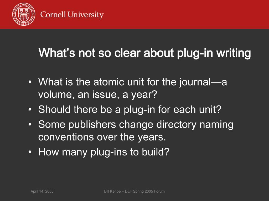 What's not so clear about plug-in writing