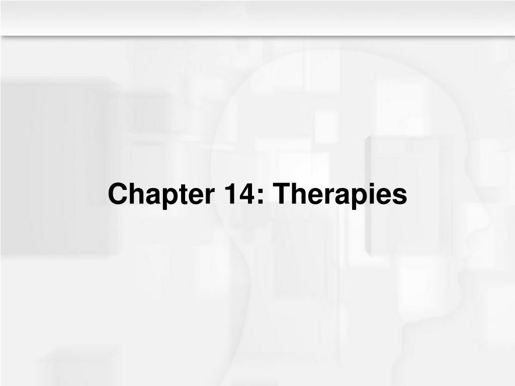 Chapter 14: Therapies