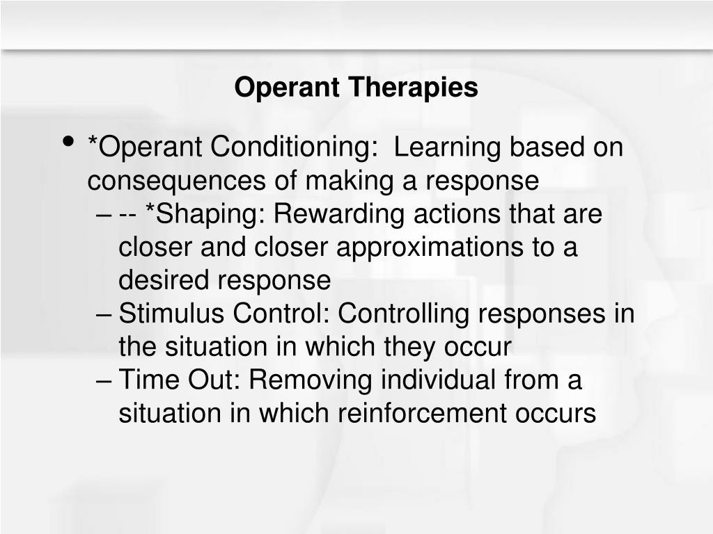 Operant Therapies