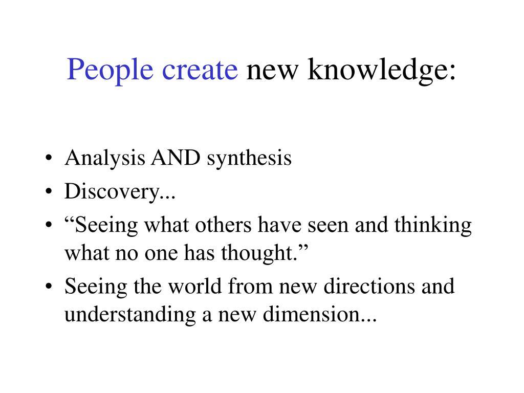 People create