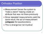 orthodox position