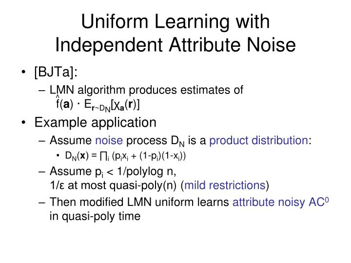 Uniform Learning with