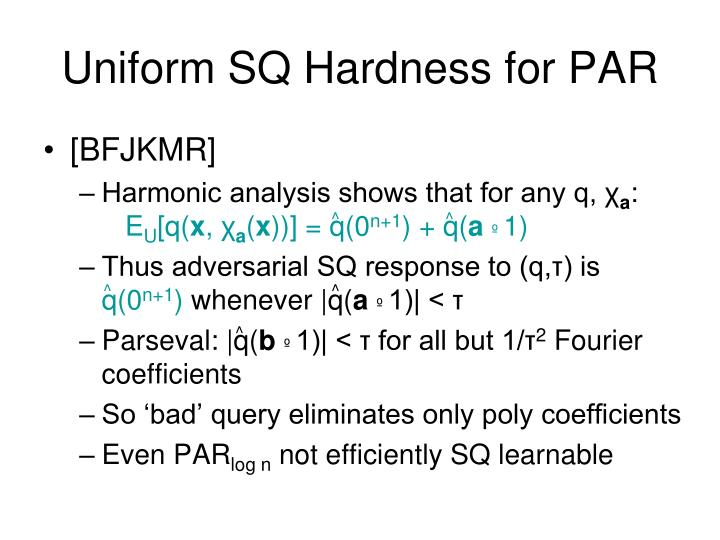 Uniform SQ Hardness for PAR