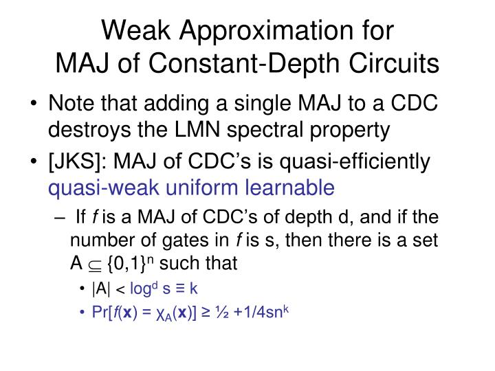Weak Approximation for