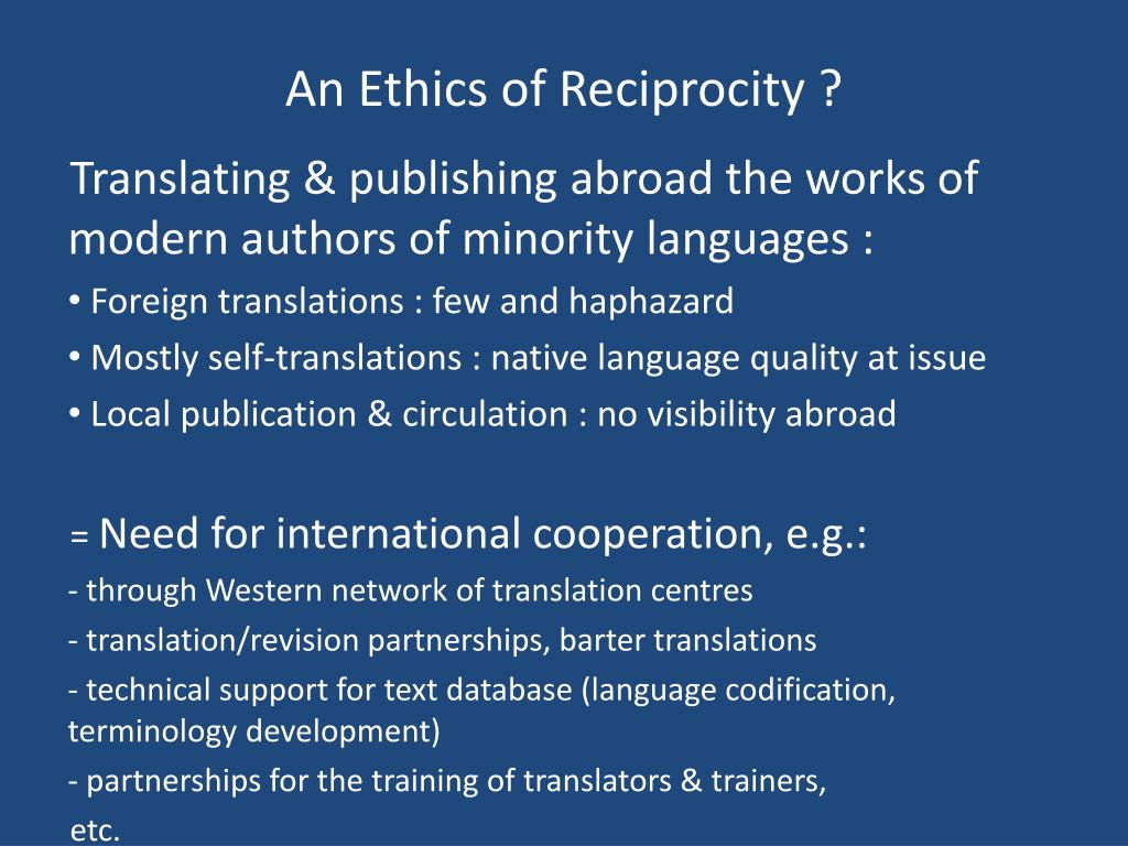An Ethics of Reciprocity ?
