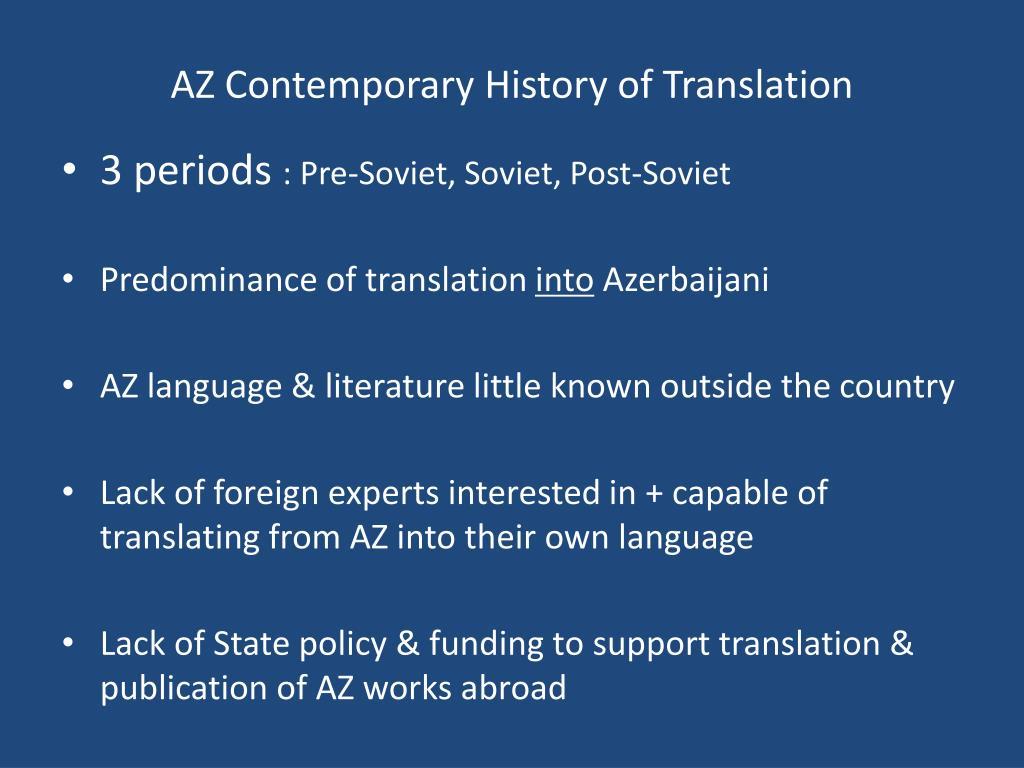 AZ Contemporary History of Translation