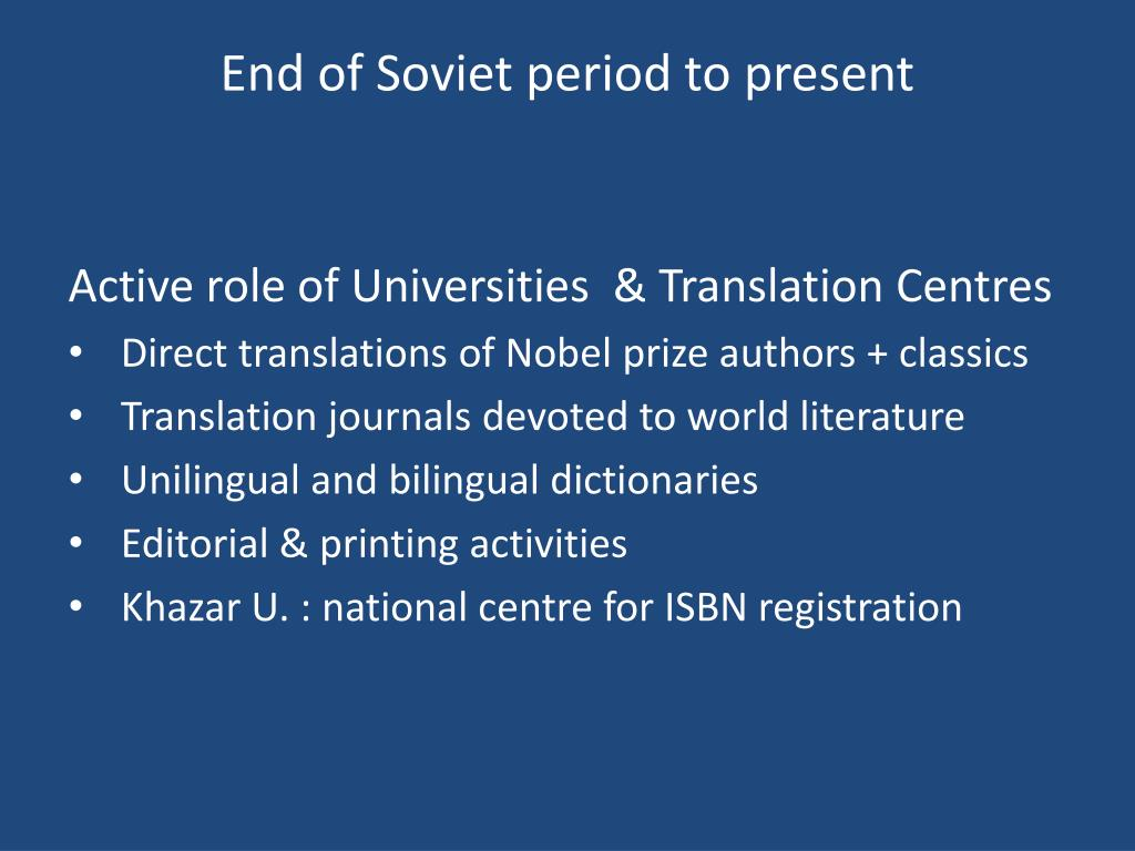 End of Soviet period to present