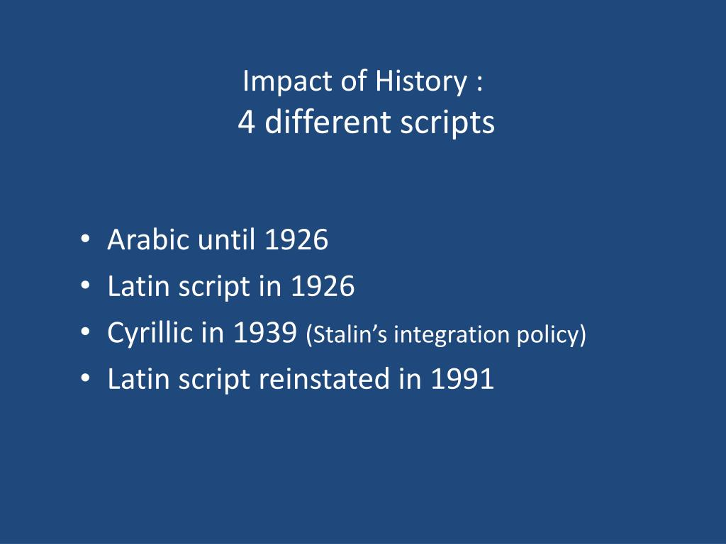 Impact of History :