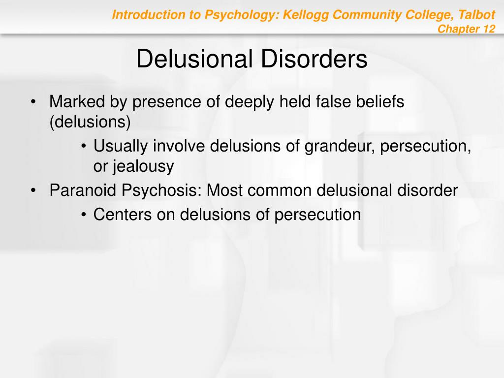 Delusional Disorders