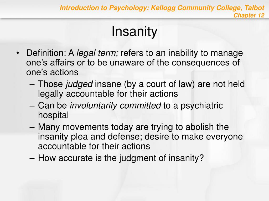 the issue of insanity defense used in the courts The insanity defense often stirs up quite a bit of debate, especially among members of the public who may not be fully aware of how courts determine whether or not a person is legally insane.