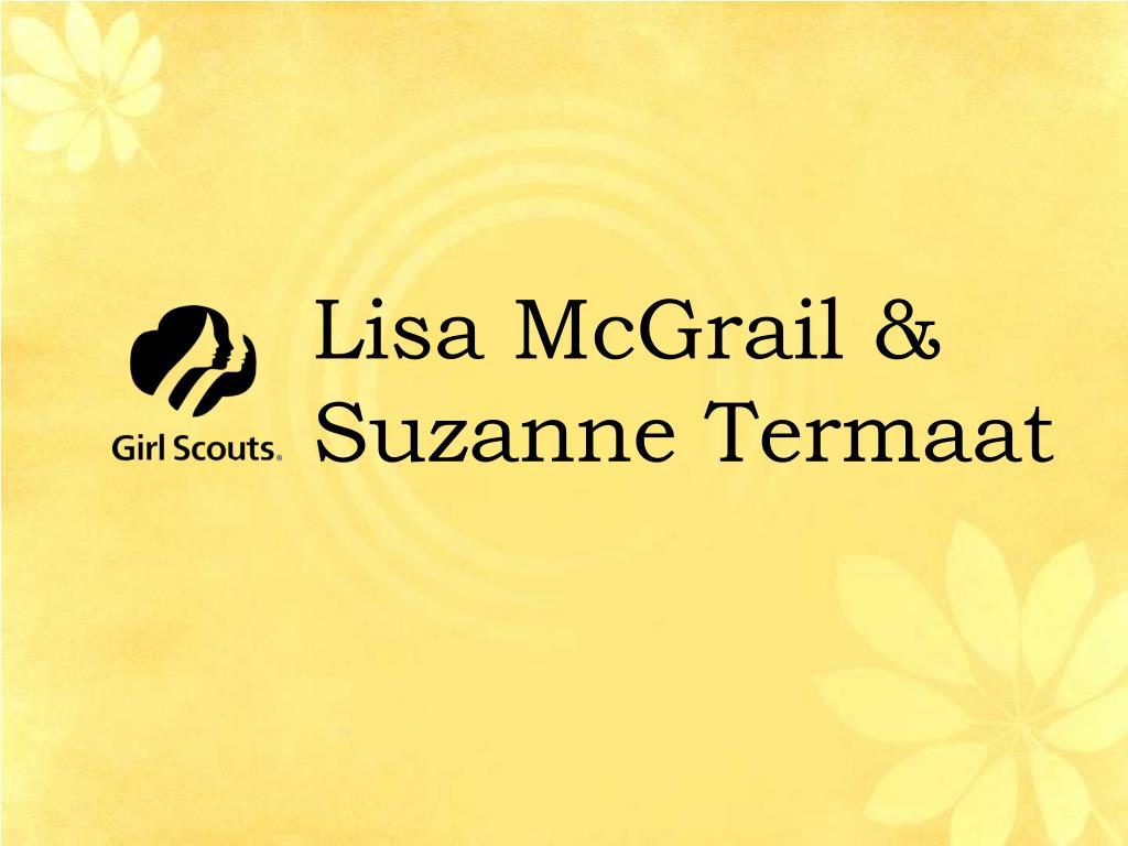 Lisa McGrail & Suzanne Termaat