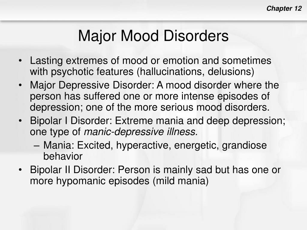 Major Mood Disorders