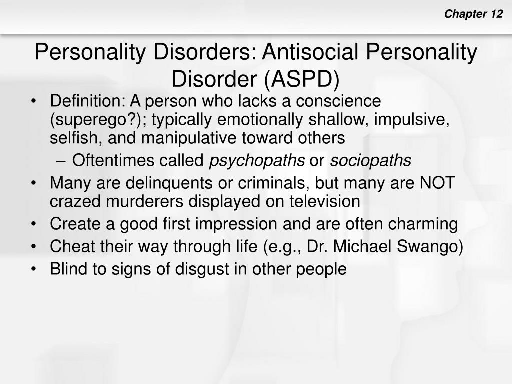 Personality Disorders: Antisocial Personality Disorder (ASPD)
