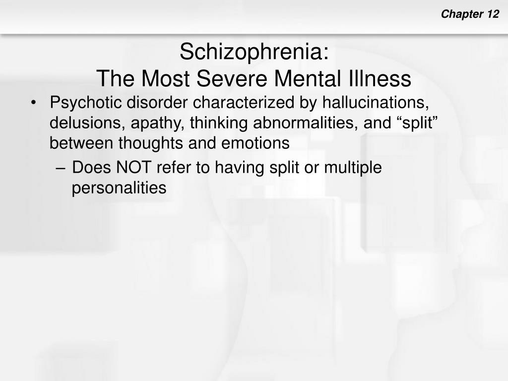 Schizophrenia: