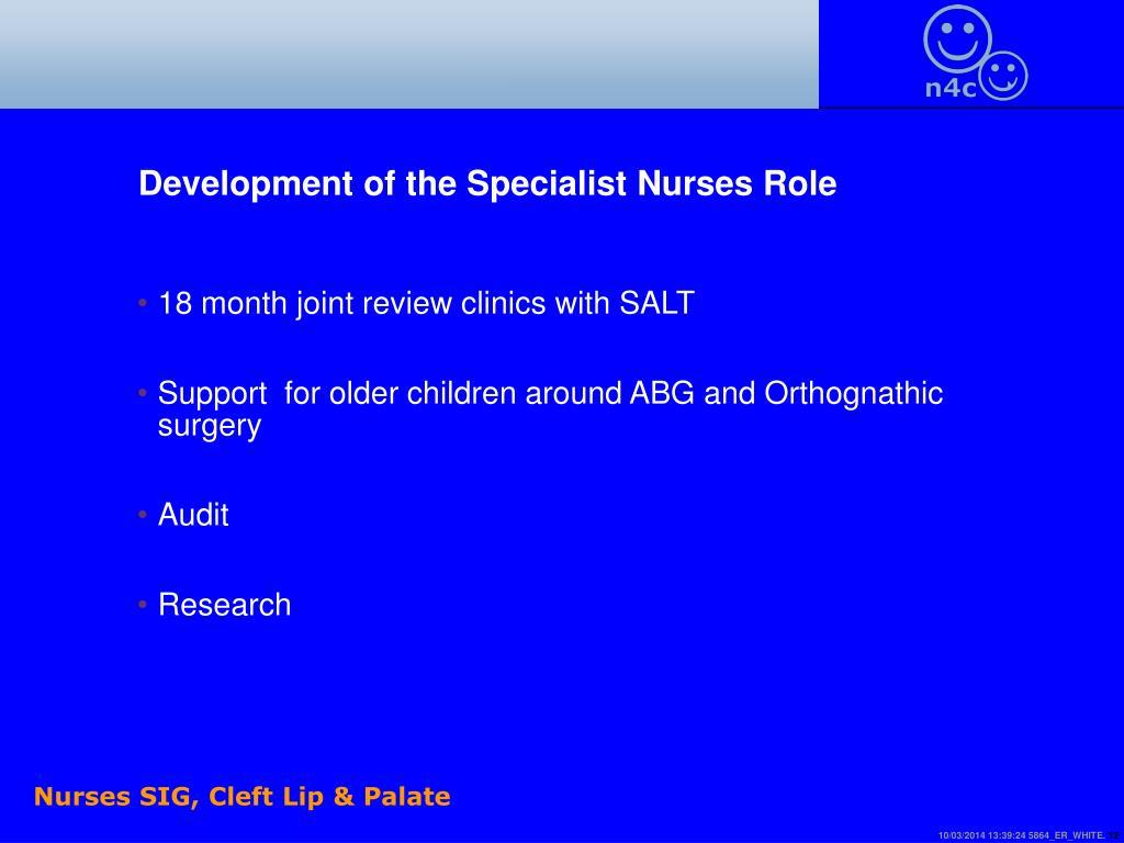 Development of the Specialist Nurses Role