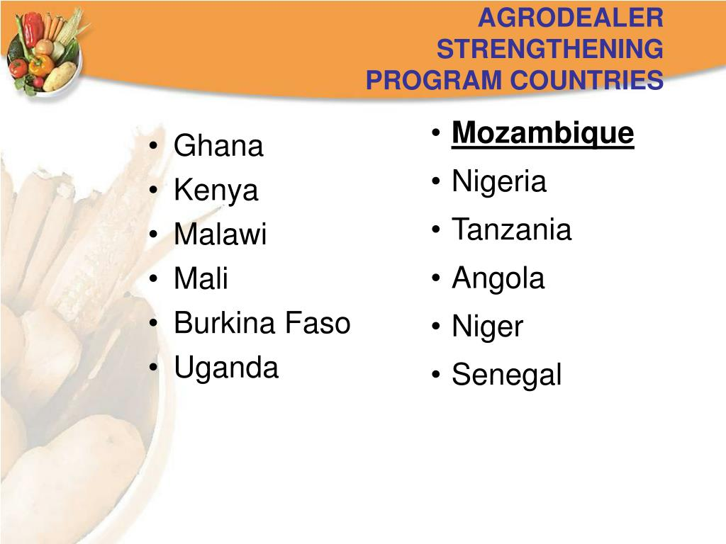 AGRODEALER STRENGTHENING PROGRAM COUNTRIES
