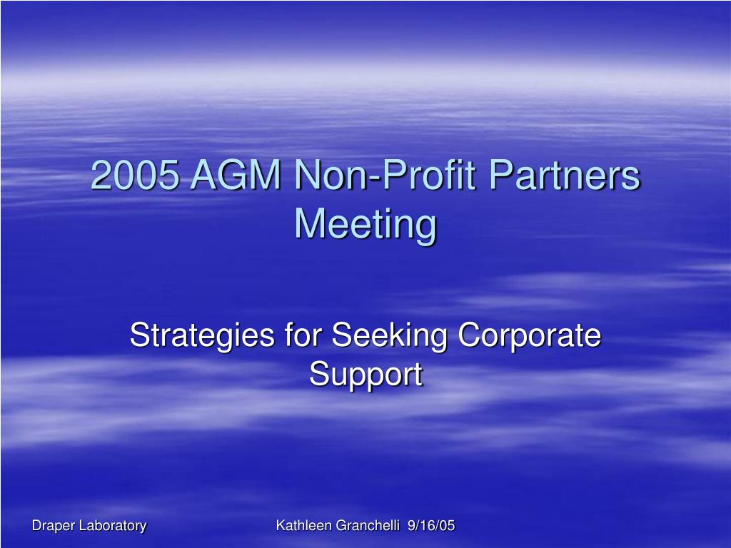 2005 AGM Non-Profit Partners Meeting