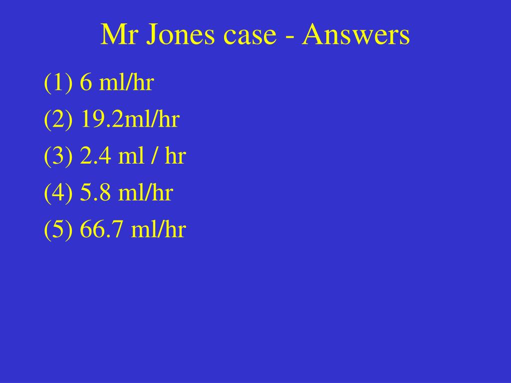 Mr Jones case - Answers