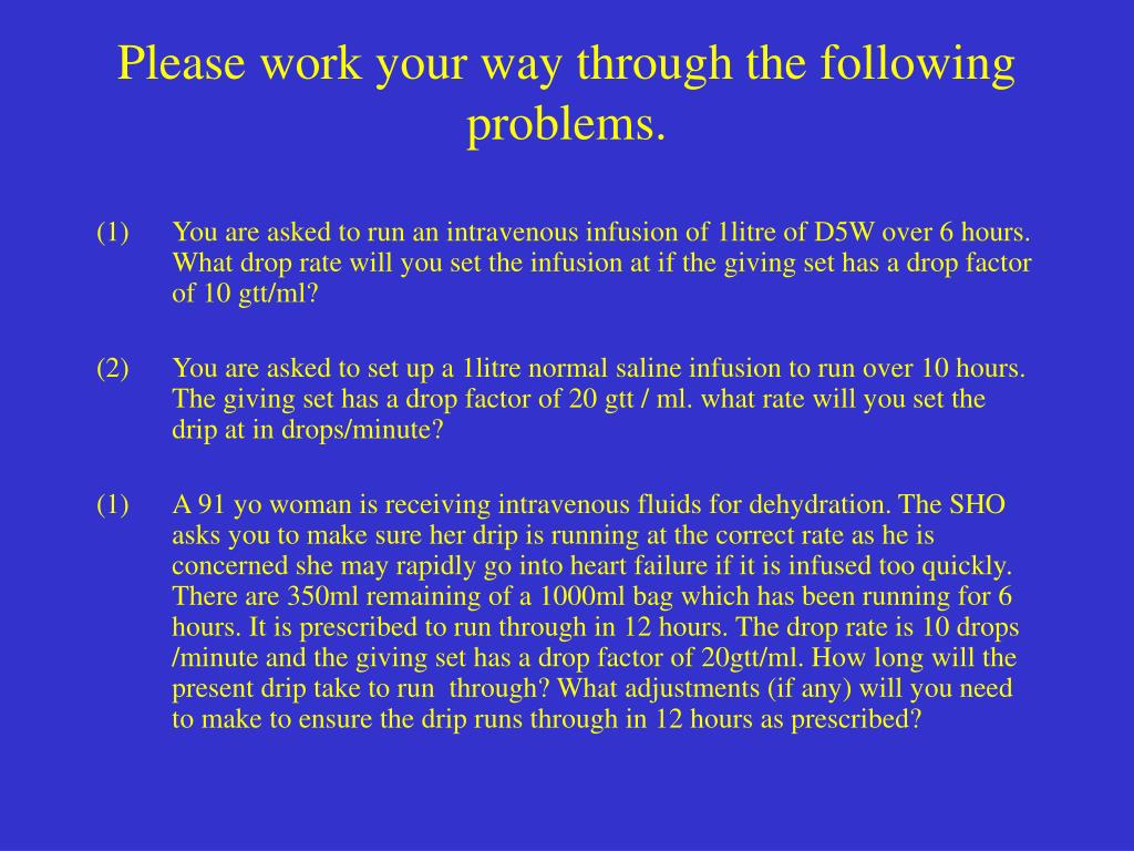 Please work your way through the following problems.