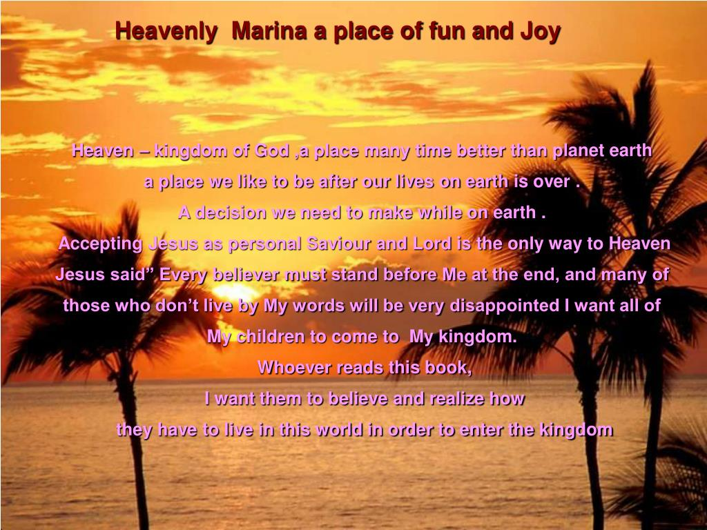 Heavenly  Marina a place of fun and Joy