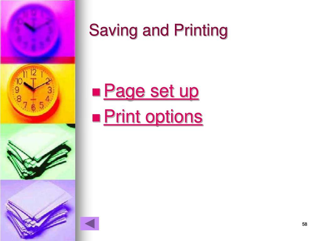 Saving and Printing