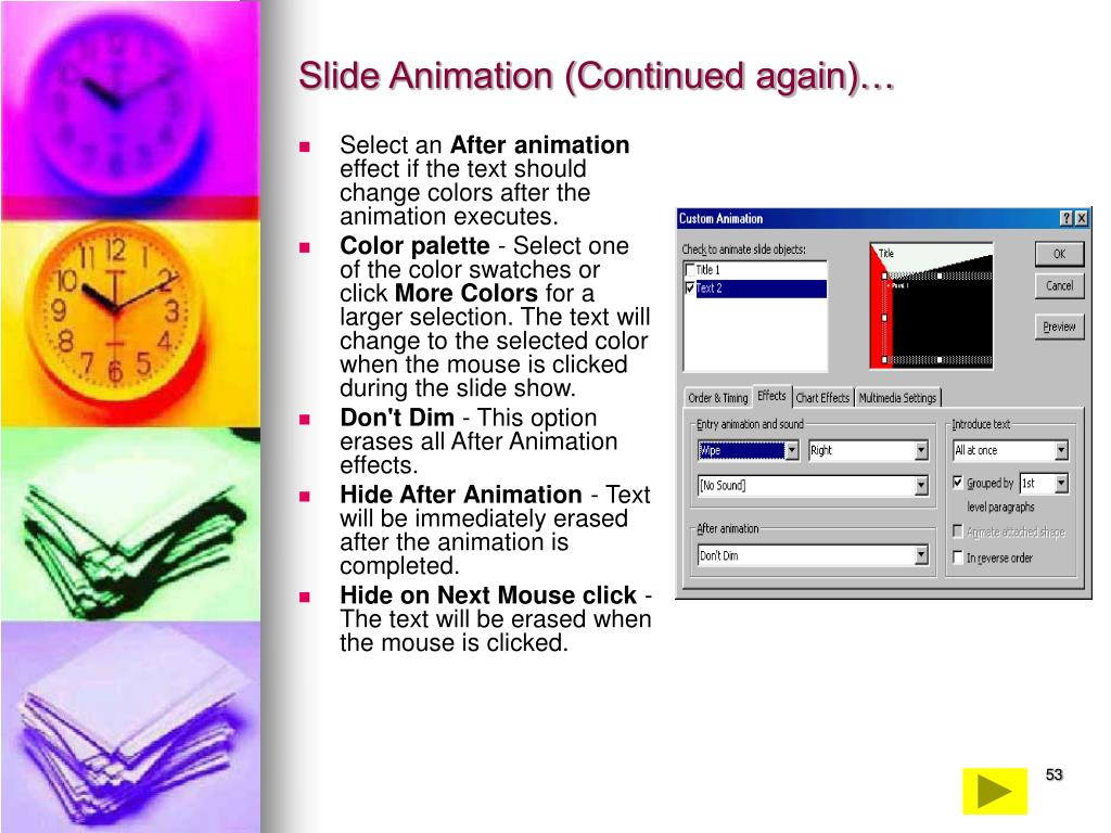 Slide Animation (Continued again)…