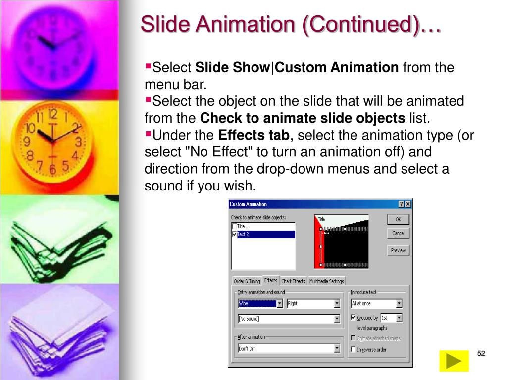 Slide Animation (Continued)…