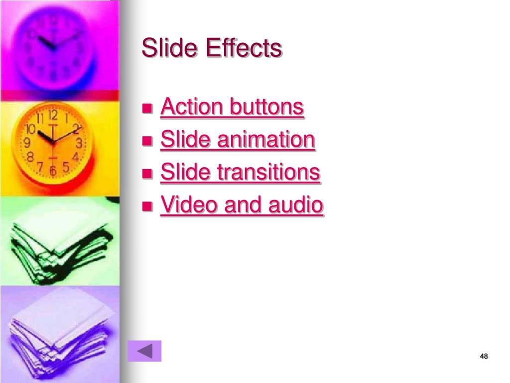 Slide Effects